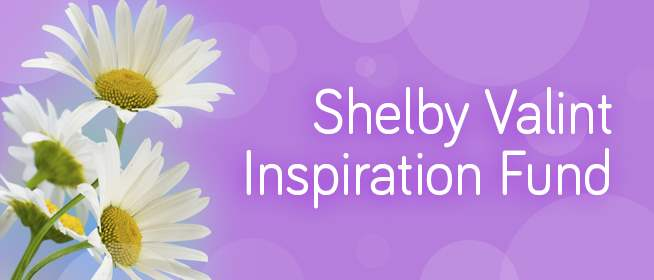 The Shelby Valint Inspiration Fund