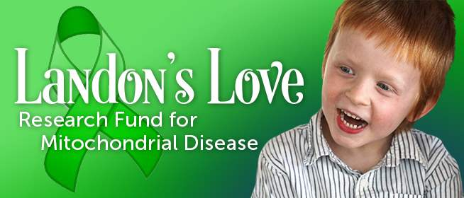 Landon's Love Mito Research Fund